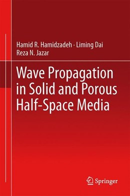 Abbildung von Hamidzadeh / Dai / Jazar | Wave Propagation in Solid and Porous Half-Space Media | 2014 | 2014
