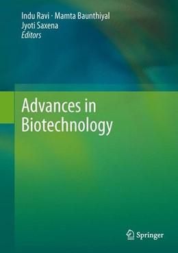 Abbildung von Ravi / Baunthiyal / Saxena | Advances in Biotechnology | 2014 | 2013