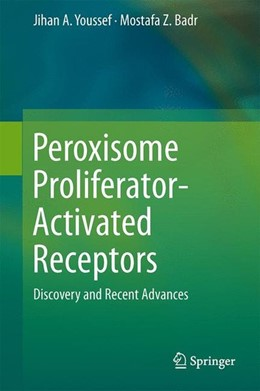 Abbildung von Youssef / Badr | Peroxisome Proliferator-Activated Receptors | 2013 | 2013 | Discovery and Recent Advances