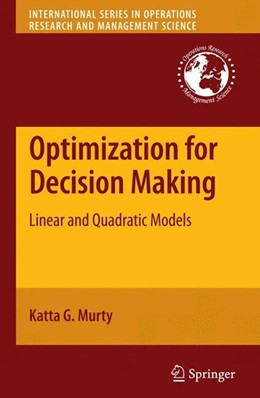 Abbildung von Murty | Optimization for Decision Making | 2010 | 2010 | Linear and Quadratic Models