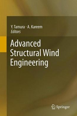 Abbildung von Tamura / Kareem | Advanced Structural Wind Engineering | 2014 | 2013