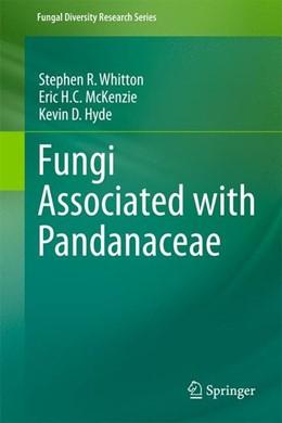 Abbildung von Whitton / McKenzie / Hyde | Fungi Associated with Pandanaceae | 2012 | 2012