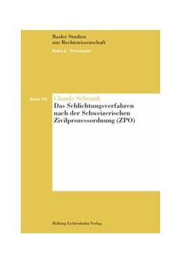 Abbildung von Schrank | Das Schlichtungsverfahren nach der Schweizerischen Zivilprozessordnung (ZPO) | 2015 | Band 121