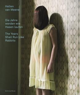 Abbildung von Meene | Die Jahre werden wie Hasen laufen | 2015 | The Years Shall Run Like Rabbi...