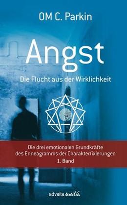 Abbildung von Parkin | ANGST - Die Flucht aus der Wirklichkeit | 1. Auflage | 2015 | beck-shop.de