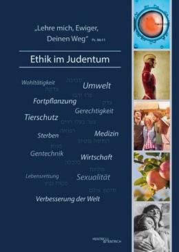 Abbildung von Lehre mich, Ewiger, Deinen Weg' - Ethik im Judentum | 1. Auflage | 2015 | beck-shop.de