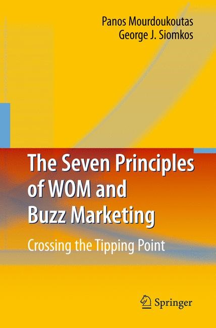 The Seven Principles of WOM and Buzz Marketing | Mourdoukoutas / Siomkos, 2009 | Buch (Cover)