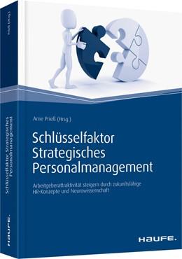 Abbildung von Prieß   Schlüsselfaktor Strategisches Personalmanagement   2016   Arbeitgeberattraktivität steig...