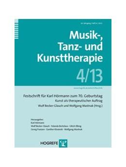 Abbildung von Mastnak | Musik-, Tanz- und Kunsttherapie | 2014 | Festschrift für Karl Hörmann z...