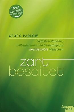 Abbildung von Parlow | Zart besaitet | 5. Auflage | 2015 | beck-shop.de