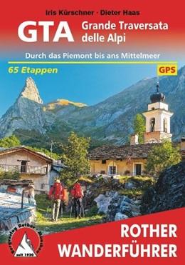Abbildung von Kürschner / Haas | GTA - Grande Traversata delle Alpi | 3. Auflage | 2015 | beck-shop.de