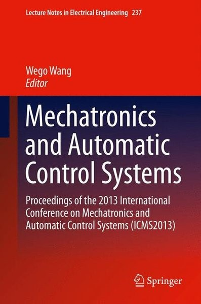 Abbildung von Wang | Mechatronics and Automatic Control Systems | 2014 | 2013