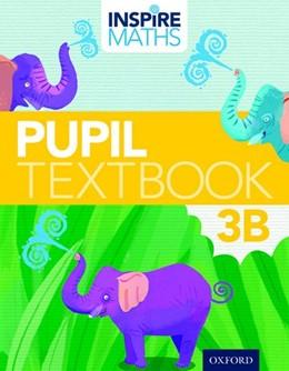 Abbildung von Ho Kheong / Ramakrishnan / Choo | Inspire Maths: Pupil Book 3B (Pack of 30) | 2015