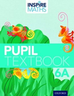 Abbildung von Ho Kheong / Kee Soon / Ramakrishnan   Inspire Maths: Pupil Book 6A (Pack of 30)   2015