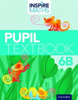 Abbildung von Ho Kheong / Kee Soon / Ramakrishnan | Inspire Maths: Pupil Book 6B (Pack of 30) | 2015
