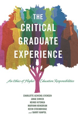 Abbildung von Achieng-Evensen / Dimick / Kitonga | The Critical Graduate Experience | 2015 | An Ethics of Higher Education ... | 7