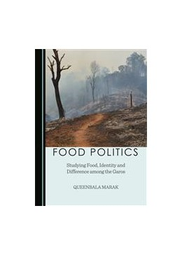 Abbildung von Marak | Food Politics | 2015 | Studying Food, Identity and Di...