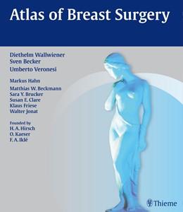 Abbildung von Wallwiener / Becker | Atlas of Breast Surgery | 1. Auflage | 2015 | beck-shop.de