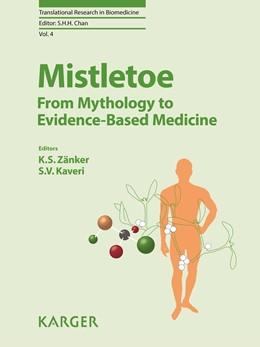 Abbildung von Zänker / Kaveri | Mistletoe: From Mythology to Evidence-Based Medicine | 2015 | 4