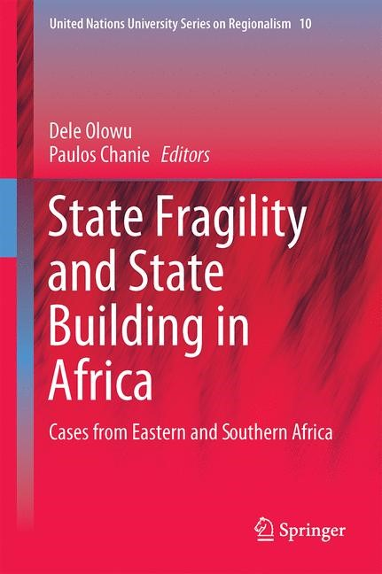 State Fragility and State Building in Africa | Olowu / Chanie | 1st ed. 2016, 2015 | Buch (Cover)