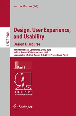 Abbildung von Marcus | Design, User Experience, and Usability: Design Discourse | 1st ed. 2015 | 2015 | 4th International Conference, ... | 9186