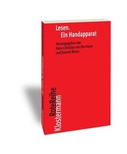 Abbildung von Herrmann, von / Moser | Lesen. Ein Handapparat | 1. Auflage | 2015 | 77 | beck-shop.de