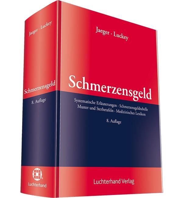 Schmerzensgeld | Jaeger / Luckey | 8. Auflage, 2015 | Buch (Cover)