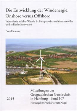 Abbildung von Sommer | Die Entwicklung der Windenergie: Onshore versus Offshore | 1. Auflage | 2015 | 107 | beck-shop.de