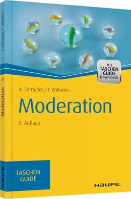 Abbildung von Edmüller / Wilhelm | Moderation | 6. Auflage | 2015 | 21 | beck-shop.de