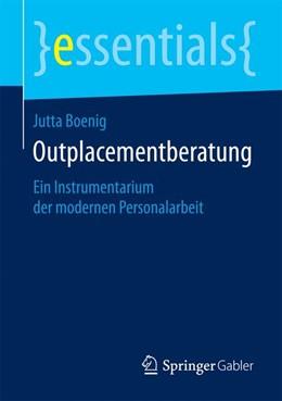 Abbildung von Boenig | Outplacementberatung | 2015 | 2015 | Ein Instrumentarium der modern...