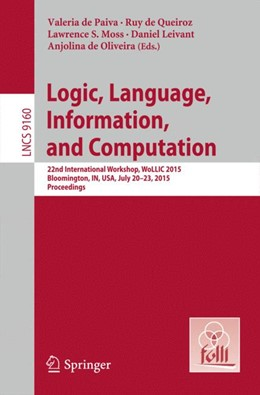 Abbildung von de Paiva / de Queiroz | Logic, Language, Information, and Computation | 1. Auflage | 2015 | beck-shop.de