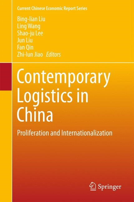 Abbildung von Liu / Wang / Lee / Qin / Jiao | Contemporary Logistics in China | 2016 | 2015