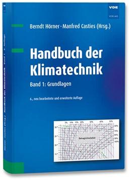 Abbildung von Hörner / Casties | Handbuch der Klimatechnik | 6., überarbeitete Auflage | 2015 | Band 1: Grundlagen