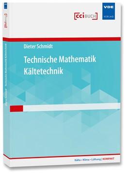 Abbildung von Schmidt   Technische Mathematik Kältetechnik   Neuerscheinung   2015