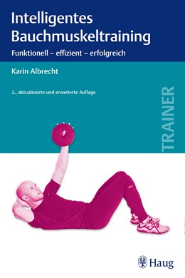 Abbildung von Albrecht   Intelligentes Bauchmuskeltraining   2. Auflage   2015   beck-shop.de