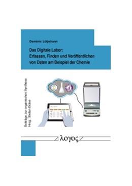 Abbildung von Lütjohann | Das Digitale Labor: Erfassen, Finden und Veröffentlichen von Daten am Beispiel der Chemie | 1. Auflage | 2015 | 52 | beck-shop.de
