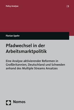 Abbildung von Spohr | Pfadwechsel in der Arbeitsmarktpolitik | 1. Auflage | 2015 | 5 | beck-shop.de