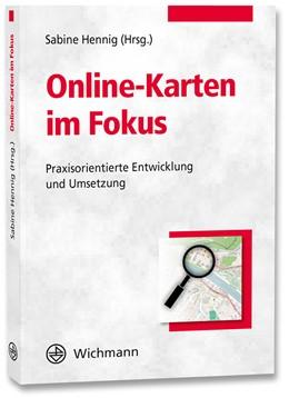 Abbildung von Hennig | Online-Karten im Fokus | 2015 | Praxisorientierte Entwicklung ...