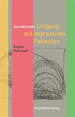 Abbildung von Mahnkopf | Umgang mit depressiven Patienten | 1. Auflage | 2015 | 10 | beck-shop.de