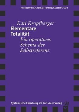 Abbildung von Kropfberger | Elementare Totalität | 1. Auflage | 2015 | beck-shop.de