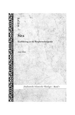 Abbildung von Dziri / Khorchide | Sira - Einführung in die Prophetenbiografie | 1. Auflage | 2014 | beck-shop.de