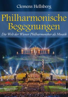 Abbildung von Hellsberg | Philharmonische Begegnungen | 1. Auflage | 2015 | beck-shop.de