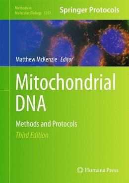 Abbildung von McKenzie   Mitochondrial DNA   3rd ed. 2016   2015   Methods and Protocols   1351