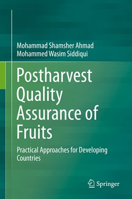 Abbildung von Ahmad / Siddiqui | Postharvest Quality Assurance of Fruits | 1st ed. 2015 | 2015 | Practical Approaches for Devel...