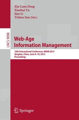 Abbildung von Dong / Yu / Li / SUN | Web-Age Information Management | 2015 | 2015 | 16th International Conference,...