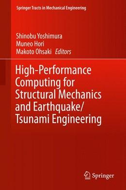 Abbildung von Yoshimura / Hori / Ohsaki | High-Performance Computing for Structural Mechanics and Earthquake/Tsunami Engineering | 1st ed. 2016 | 2015