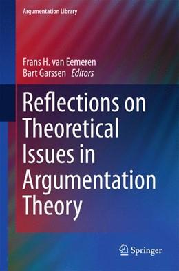 Abbildung von van Eemeren / Garssen | Reflections on Theoretical Issues in Argumentation Theory | 1st ed. 2015 | 2015 | 28