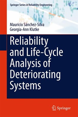 Abbildung von Sánchez-Silva / Klutke | Reliability and Life-Cycle Analysis of Deteriorating Systems | 1st ed. 2016 | 2015