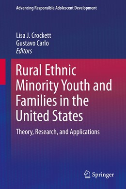 Abbildung von Crockett / Carlo | Rural Ethnic Minority Youth and Families in the United States | 1. Auflage | 2015 | beck-shop.de