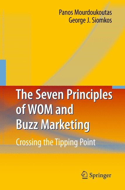 The Seven Principles of WOM and Buzz Marketing | Mourdoukoutas / Siomkos | 2010, 2014 | Buch (Cover)